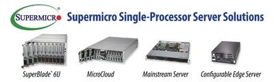 Supermicro Expanded Portfolio of Single-Processor Systems