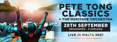VisitMalta.com Announces Pete Tong Classics, an iconic electronic music event featuring The Heritage Orchestra and Jules Buckley